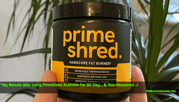 Sharing my Experience After Using PrimeShred Australia for 90 days